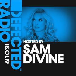 Defected Radio Show presented by Sam Divine - 18.01.19