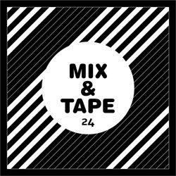 Mix&Tape #24