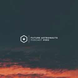 Future Astronauts Podcast #092 [10.12.17]