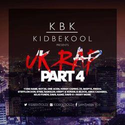 KBK | U.K Rap Part 4 Mixtape.
