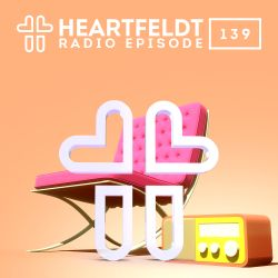 Sam Feldt - Heartfeldt Radio #139