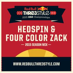 Four Color Zack and Hedspin Red Bull Thre3style 2015 2x4 Mix