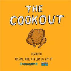 The Cookout 041: Destructo