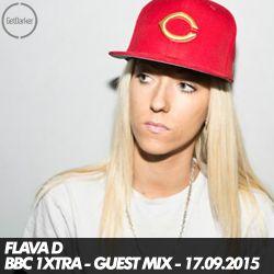 Flava D - BBC 1xtra Guest Mix - 17.09.2015