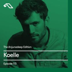 The Anjunadeep Edition 113 With Koelle