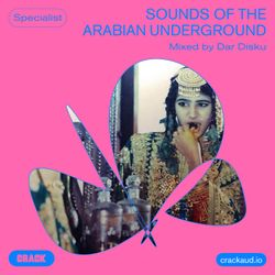 Sounds of the Arabian underground - Mixed by Dar Disku