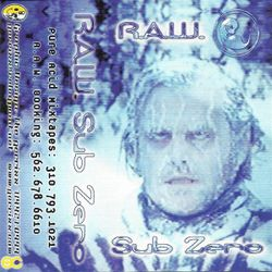 R.A.W. - Sub Zero (side.a) 1998
