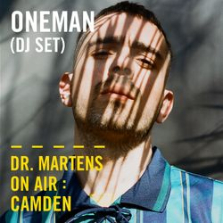 Oneman (DJ Set)   Dr. Martens On Air: Camden