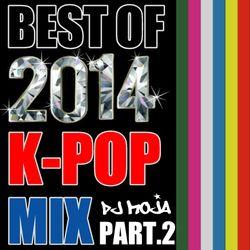 Best Of 2014 K-POP MIX Pt.2