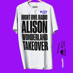 Night Owl Radio 121 ft. Alison Wonderland Takeover