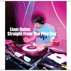 Liam Quinn - Straight From The Play Box