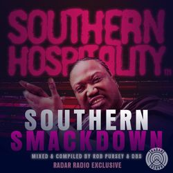 Southern Smackdown - Mixed Live for Radar Radio by Rob Pursey and Davey Boy Smith