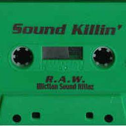 R.A.W. - Sound Killin' (side.b)