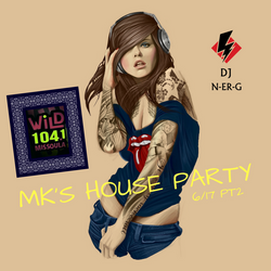 WiLD 104 MK's House Party 6/17 PT2
