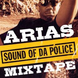 DJ Arias' Sound of da Police mixtape