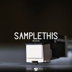 Sample This! (a mix of my favourite sampleable sounds)
