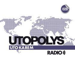 Uto Karem - Utopolys Radio 028 (April 2014)