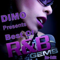 Dimo Presents  Best Of R&B Gems- ReEdit Finest 90's R&B Quick Mix- 01/2019
