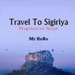 Travel To Sigiriya