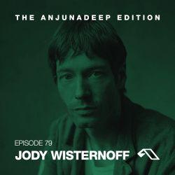 The Anjunadeep Edition 79 With Jody Wisternoff