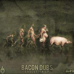 Bacon Dubs - Evolution LP [FKOFFRLP002]
