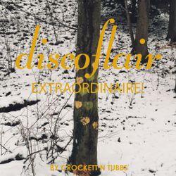 Discoflair Extraordinaire February 2019