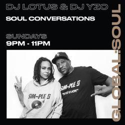 Soul Conversations with DJ YZO & DJ Lotus 19th September 2021