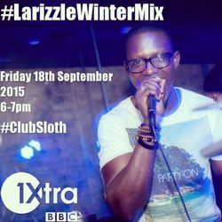 BBC Radio 1Xtra #ClubSloth 2015 Winter Mix [Aired 18/09/15]