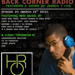 BACK CORNER RADIO: Episode #5 (March 29th 2012)