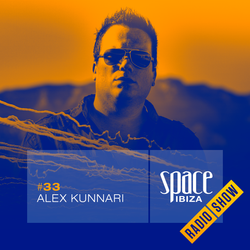 Alex Kunnari at Clandestin pres. Full On Ibiza - August 2014 - Space Ibiza Radio Show #33