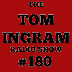 Tom Ingram Radio Show #180 - Recorded for Rockabilly Radio July 13th 2019