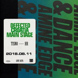 2018.08.11 - Amine Edge & DANCE @ Defected Croatia - Main Stage, Tisno, HR