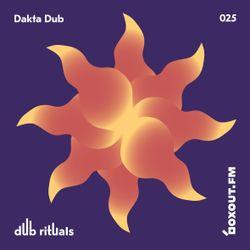 Dub Rituals 025 - Dakta Dub [30-08-2018]