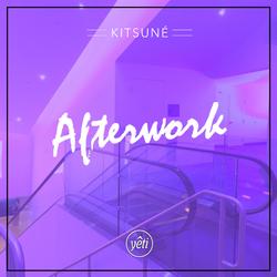 YETI OUT x Kitsuné Afterwork @ Tokyo - Exclusive Mix