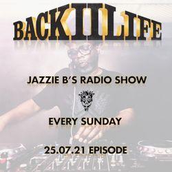 Back II Life Radio Show - 25.07.21 Episode