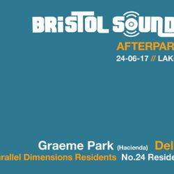 This Is Graeme Park: Lakota Bristol 24JUN17 Live DJ Set