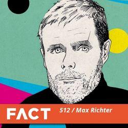 FACT mix 512 - Max Richter (Sep '15)