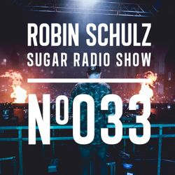 Robin Schulz   Sugar Radio 033