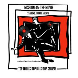 MISSION 45: THE SOUNDTRACK