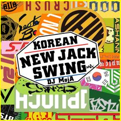 KOREAN NEW JACK SWING MIX
