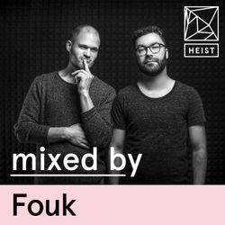HEIST Podcast #14 - Fouk
