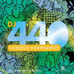 DJ 440 - Nordeste Inedependente
