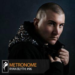Metronome: Ryan Blyth