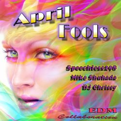 April Fools ~ EDM Mix