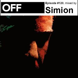 OFF Recordings Podcast Episode #120, mixed by Simion