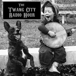 Twang City Radio Hour 12/20/16 (Holiday Special w/ Nick Horner from Flatfoot Flatbush/Porchstomp)