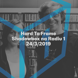 Shadowbox @ Radio 1 24/03/2019: Hard To Frame interview