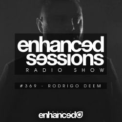 Enhanced Sessions 369 with Rodrigo Deem