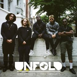 Tru Thoughts Presents Unfold 08.07.18 with Ezra Collective, Rodin & Chaka Khan