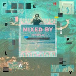MIXED BY Fehrplay